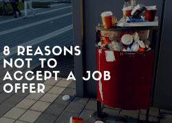 8 Reasons To Reject A Job Offer