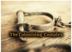 Entry 3: The Colonizing-Complex