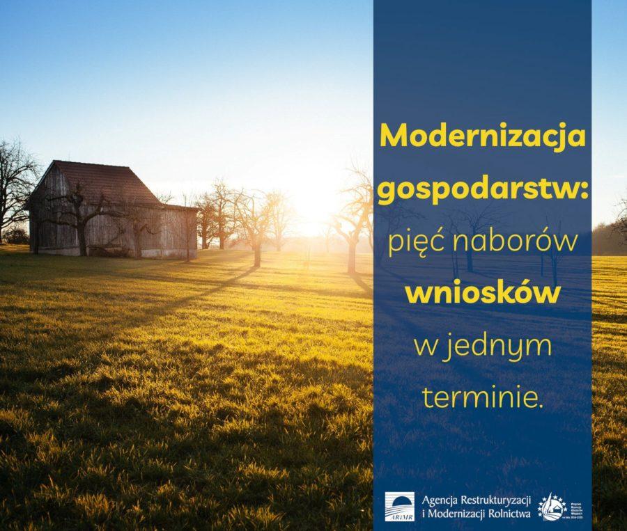 Modernizacja Gospodarstw Piec Naborow Wnioskow W Jednym Terminie 900x763