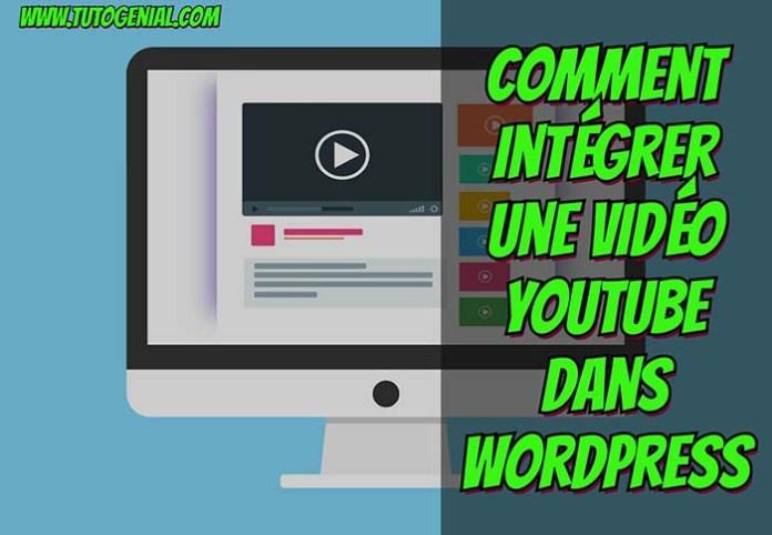 Comment Intégrer une vidéo YouTube dans WordPress
