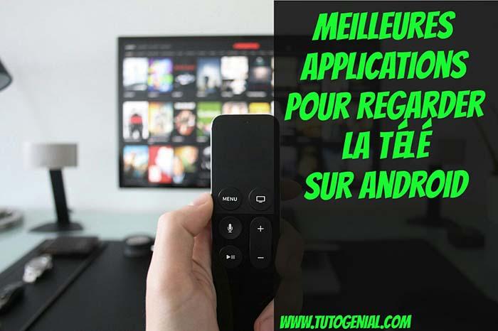 Top 3 Meilleures Applications IPTV Pour Regarder La Télé Sur Android