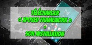 Telecharger Xposed Framework
