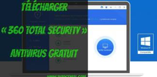 Telecharger 360 Total Security Gratuit !