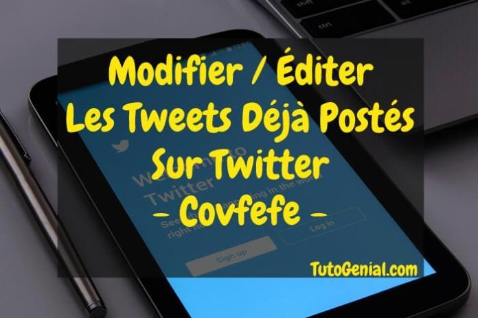 Comment Modifier ou Editer Les Tweets Sur Twitter ?
