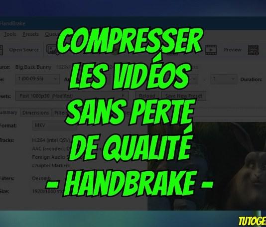 HandBrake - Comment Compresser Les Vidéos Sans Perte De Qualité ?