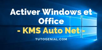 KMS Auto Net : Comment Activer Windows Et MS Office En Un Clic ?