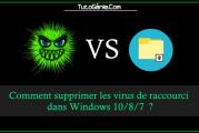 Supprimer le virus de raccourci d'une clé USB ou dans Windows