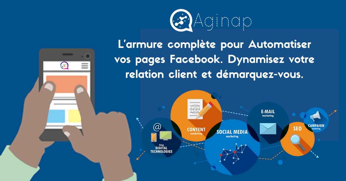AGINAP, l'Application sûre pour Automatiser et Booster votre Marketing sur Facebook