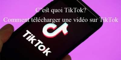 Comment télécharger une vidéo sur TikTok