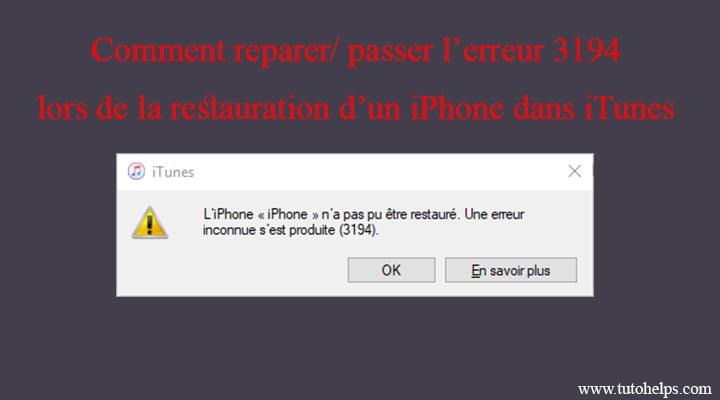 comment réparer l'erreur 3194 dans iTunes