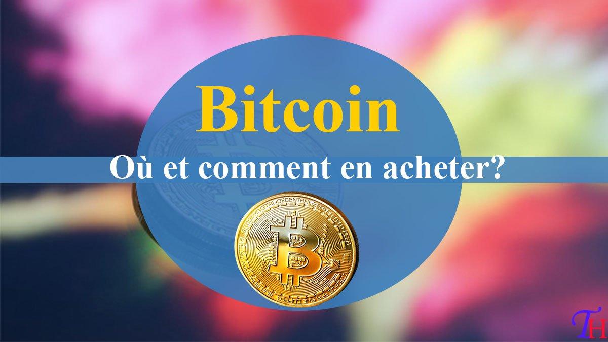 Acheter des Bitcoins : Le moyen le plus facile en 2021