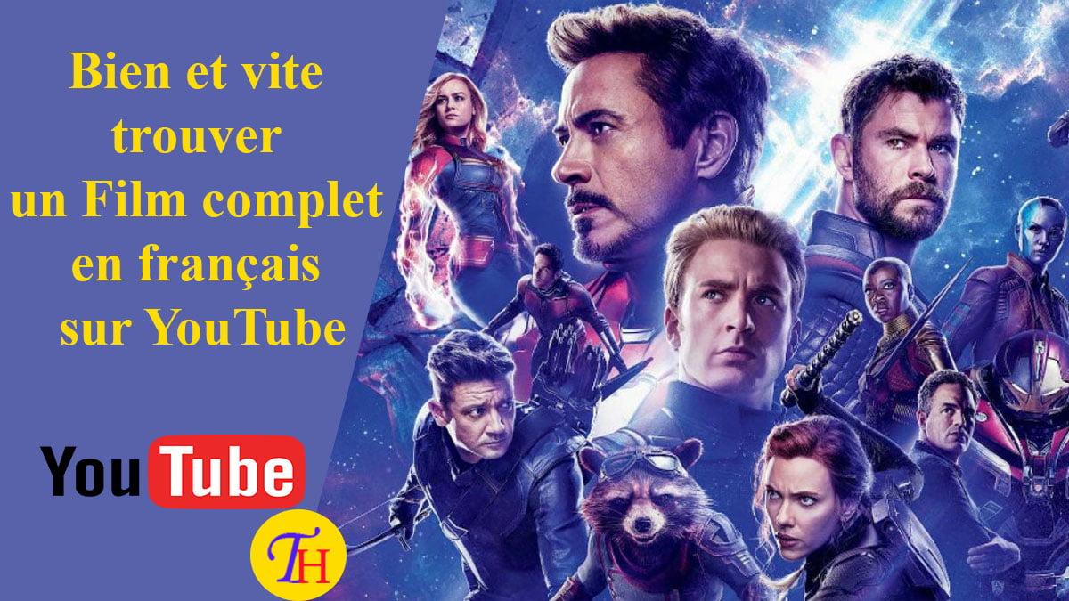 Films complets en français: Comment les trouver sur YouTube?