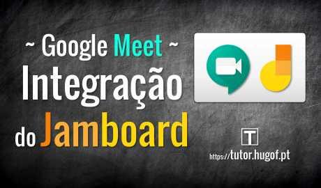 meet - integração do jamboard