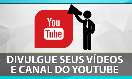 divulgue-seus-videos-canal-youtube