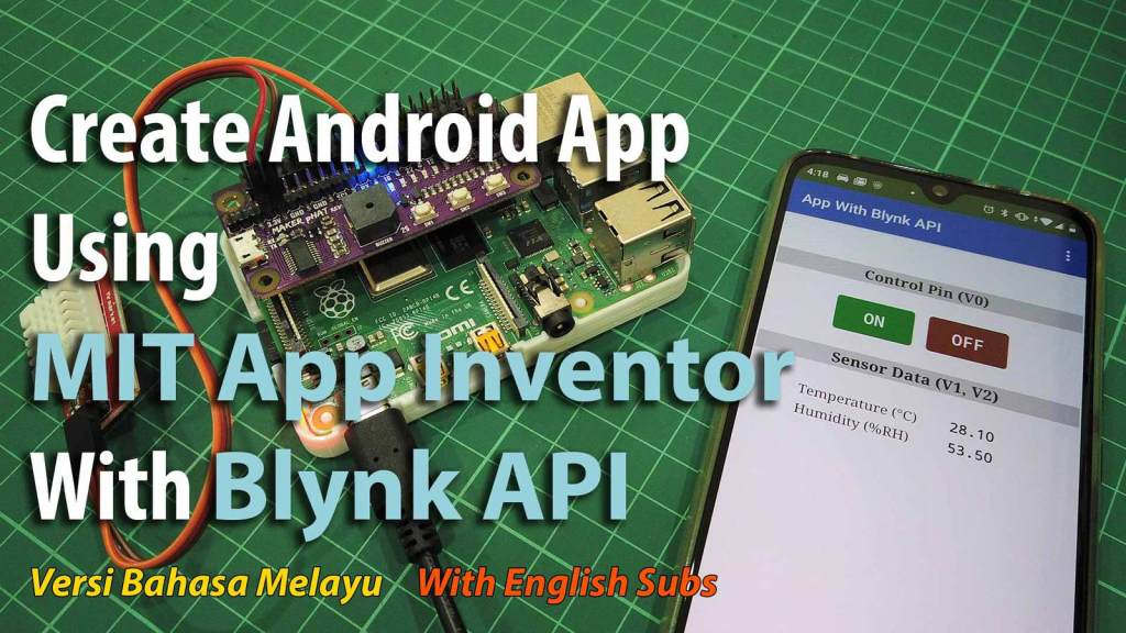Create Android App Using MIT App Inventor With Blynk API
