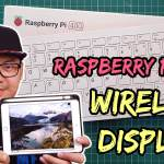 Raspberry Pi Wireless Display