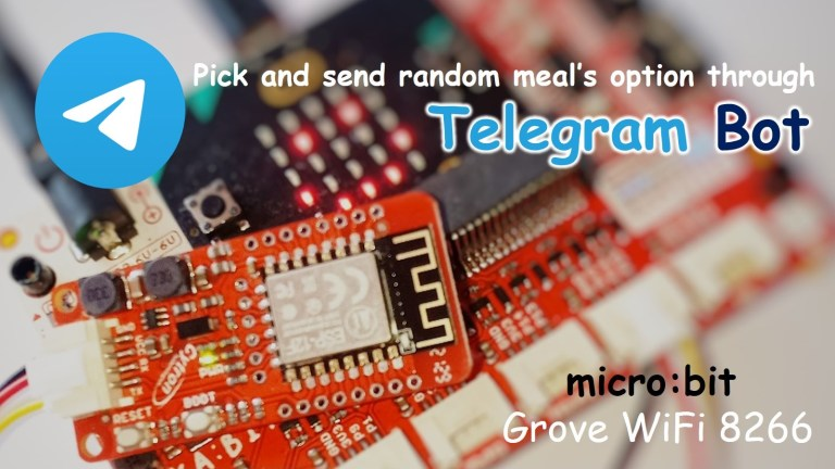 Send Meal Selection and Locations through Telegram Bot Using ESP8266 Grove WiFi Module on micro:bit