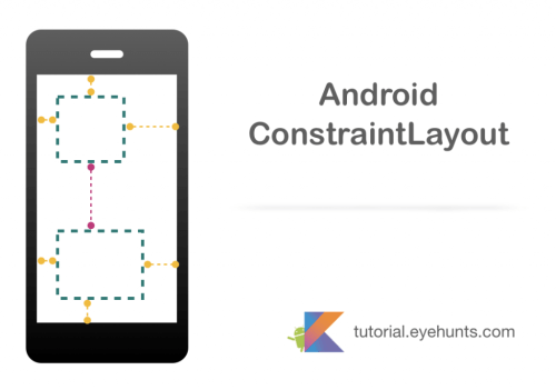 Android ConstraintLayout and example in kotlin