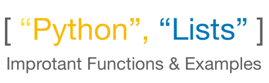 Python Lists Tutorial and Examples of Improtant Functions
