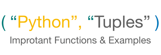 Python Tuples - Tutorial Functions Examples