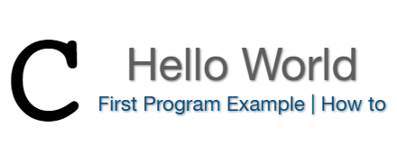 Hello world C First Program example with printf
