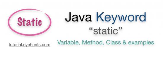 Static keyword in Java Method, Variable, Block, Nested Class