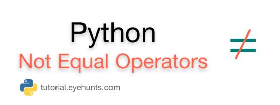 Python not equal Operator Number & String comparison