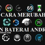 Cara Baru Merubah Icon Baterai Android, Lucu Unik & Keren