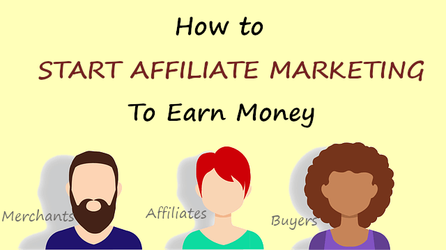 How To Start Affiliate Marketing to Earn Money Online