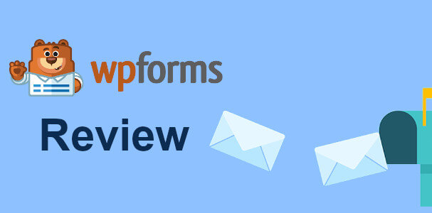WPForms Review