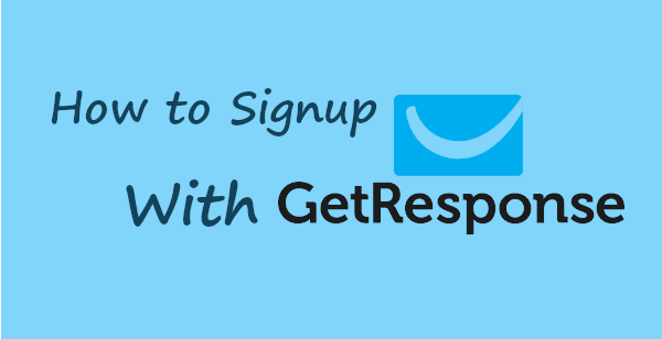 How to Signup with GetResponse banner