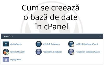 Cum se creează o bază de date în cPanel