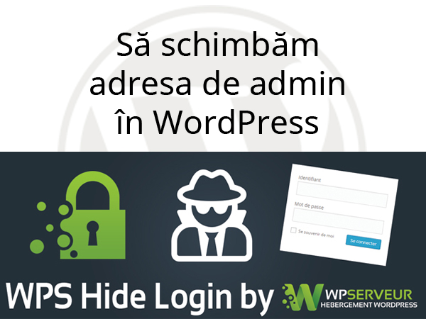 Să schimbăm adresa de admin în WordPress
