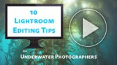10 lightroom editing tips article and video tutorial
