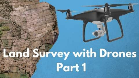 The Ultimate Guide for Land Surveying with Drones - Part 1