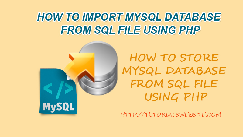 How to Import MySQL Database from SQL File using PHP