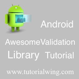 Android Form Validation Using Android AwesomeValidation Library