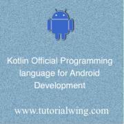 Tutorialwing - Kotlin Official Programming Language Kotlin as an official programming language