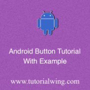 Tutorialwing Android Button Tutorial Android Button Example