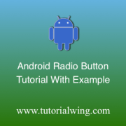 Tutorialwing Android Radio Button Logo Radio Button tutorial Radio button widget tutorial Android Radio button widget tutorial use radio button in android use android radio button