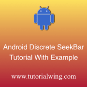 Tutorialwing Android Discrete SeekBar Widget Tutorial Logo Android Discrete SeekBar widget example