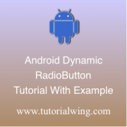 Tutorialwing Android Dynamic Radio Button Logo Create android Radio button programmatically in android