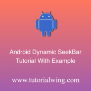Tutorialwing android dynamic seekbar logo Create android seekbar programmatically in android