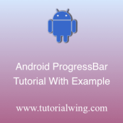 Tutorialwing Android ProgressBar widget tutorial Logo Android Progressbar widget tutorial with example
