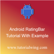 Tutorialwing Android RatingBar Widget tutorial logo Android RatingBar tutorial