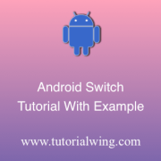 Tutorialwing android switch tutorial logo Android switch widget tutorial example