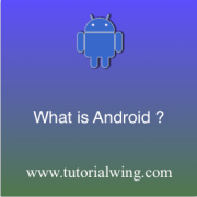 What Is Android? Introduction to Android
