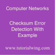 Tutorialwing Checksum Error Detection Example of Checksum Error Detection Tutorial