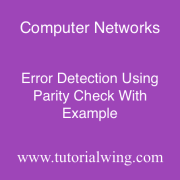 Tutorialwing Computer Network Parity Check Tutorial With Example