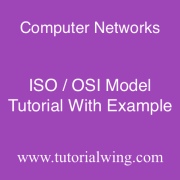 Tutorialwing computer networks iso osi model layer tutorial with example